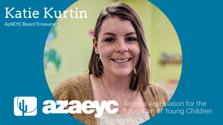 Read more about the article Meet Katie Kurtin: AzAEYC Governing Board Treasurer