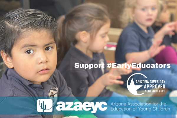 Support early educators for AAzAEYC Arizona Gives Day 2020